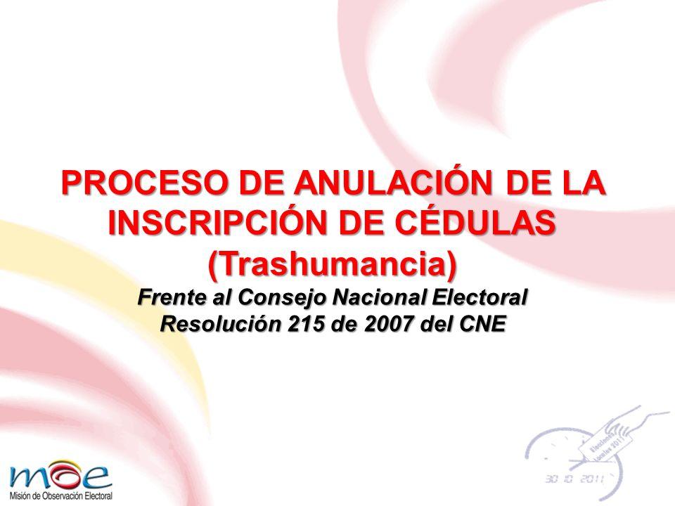 PROCESO DE ANULACIÓN DE LA INSCRIPCIÓN DE CÉDULAS (Trashumancia)