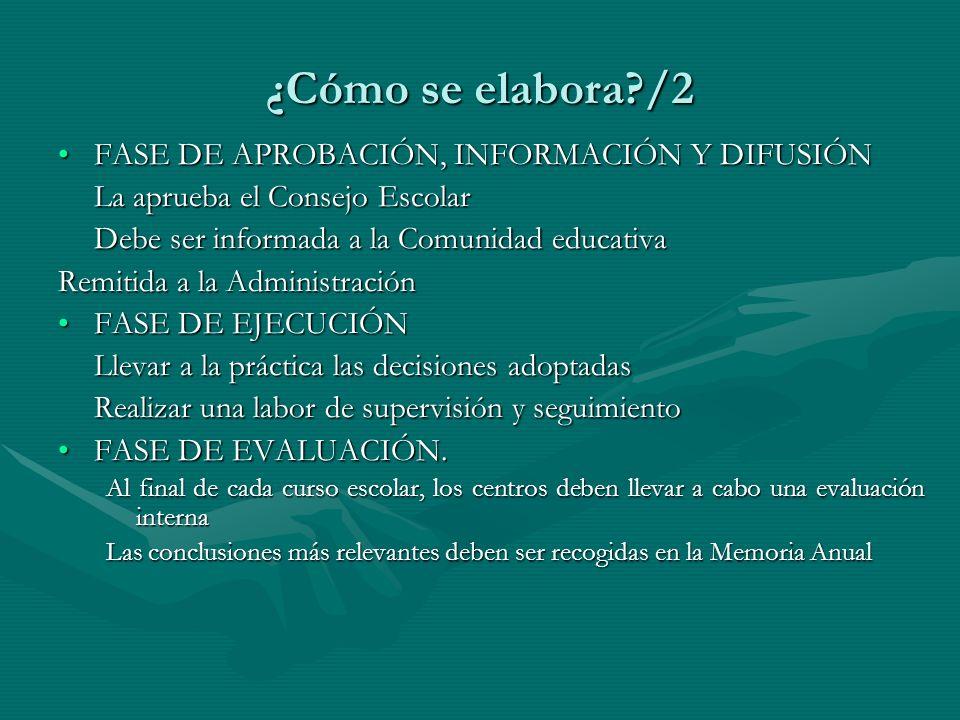 ¿Cómo se elabora /2 FASE DE APROBACIÓN, INFORMACIÓN Y DIFUSIÓN