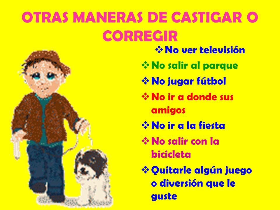 OTRAS MANERAS DE CASTIGAR O CORREGIR