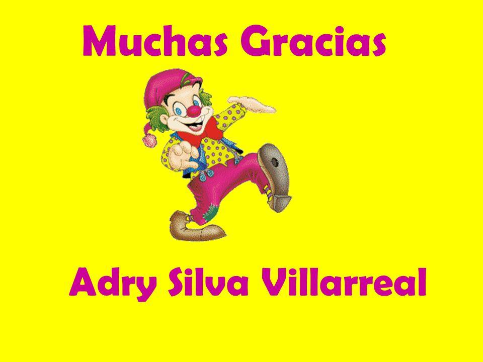 Muchas Gracias Adry Silva Villarreal