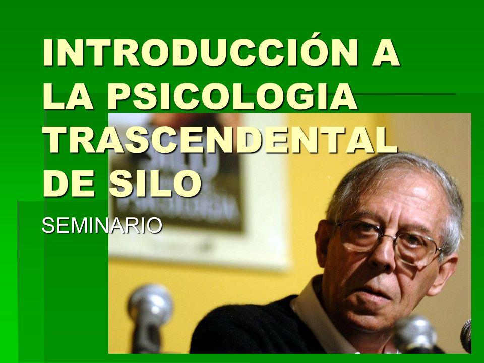 INTRODUCCIÓN A LA PSICOLOGIA TRASCENDENTAL DE SILO