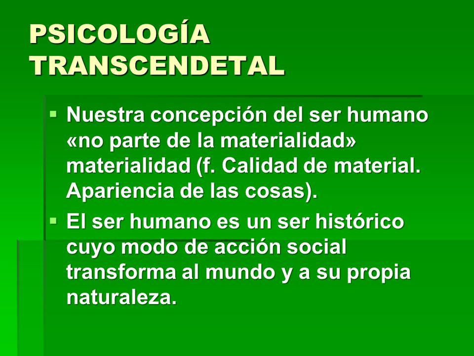 PSICOLOGÍA TRANSCENDETAL