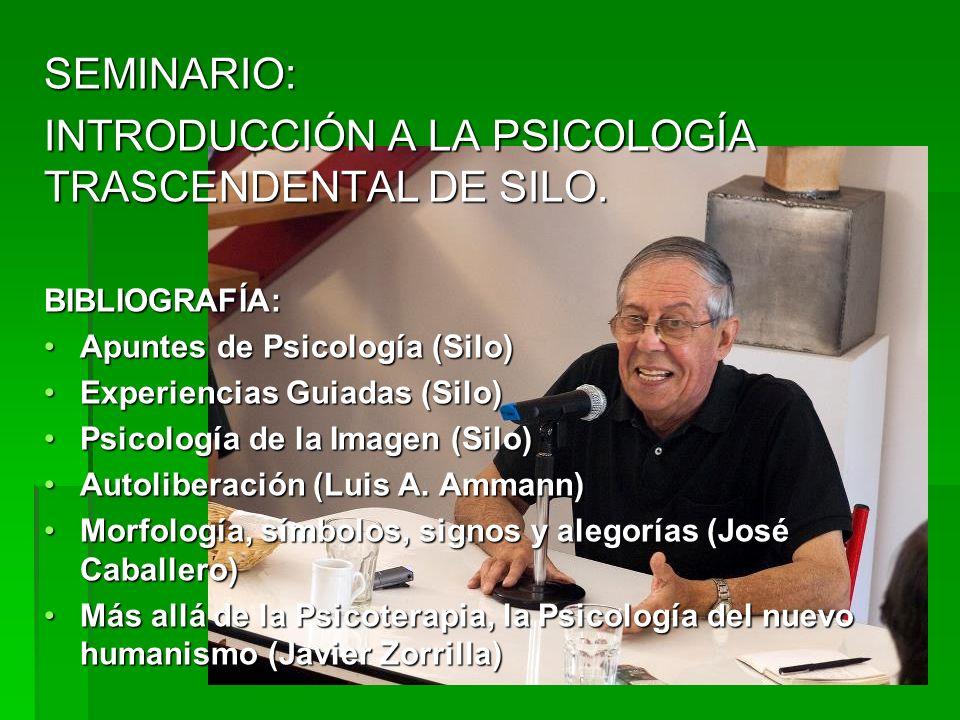 INTRODUCCIÓN A LA PSICOLOGÍA TRASCENDENTAL DE SILO.