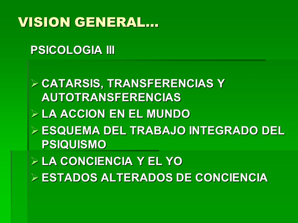 VISION GENERAL… PSICOLOGIA III