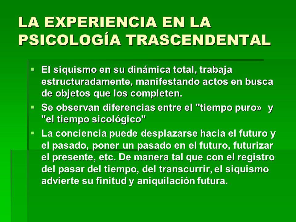 LA EXPERIENCIA EN LA PSICOLOGÍA TRASCENDENTAL