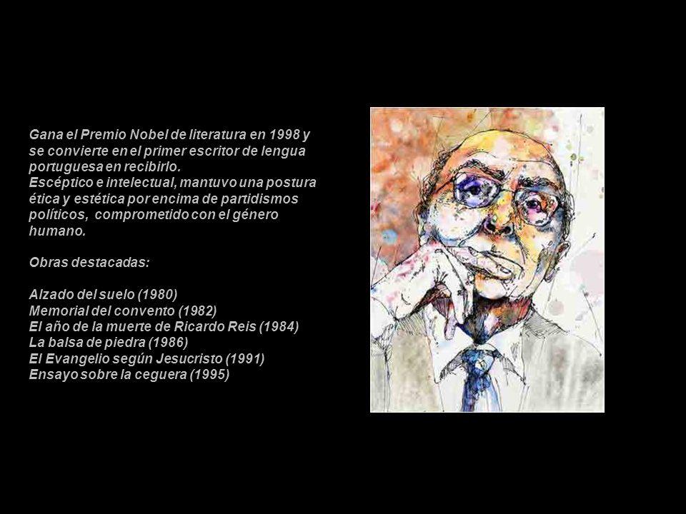 Gana el Premio Nobel de literatura en 1998 y se convierte en el primer escritor de lengua portuguesa en recibirlo.