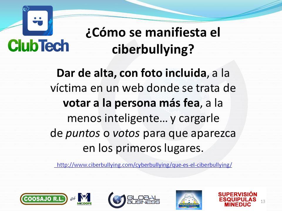 ¿Cómo se manifiesta el ciberbullying