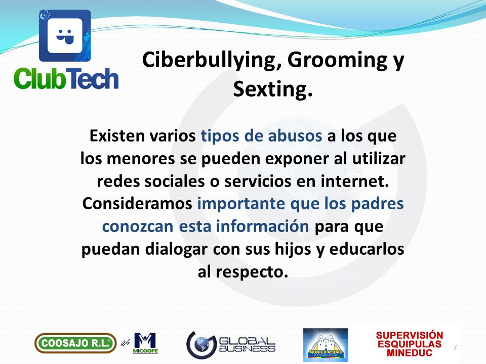 Ciberbullying, Grooming y Sexting.
