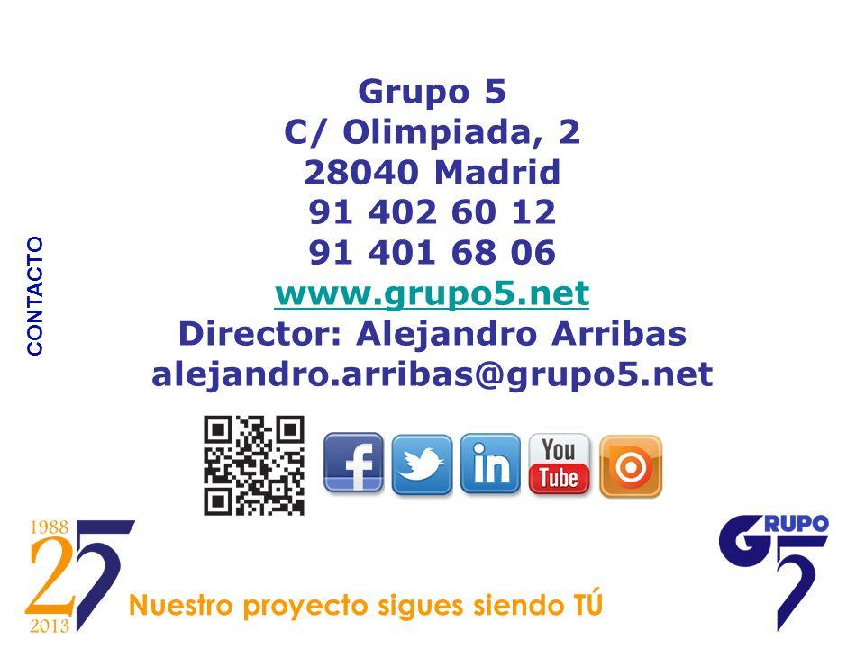 Grupo 5 C/ Olimpiada, 2 28040 Madrid 91 402 60 12 91 401 68 06 www
