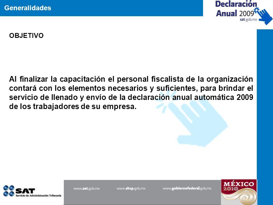 OBJETIVO Generalidades.