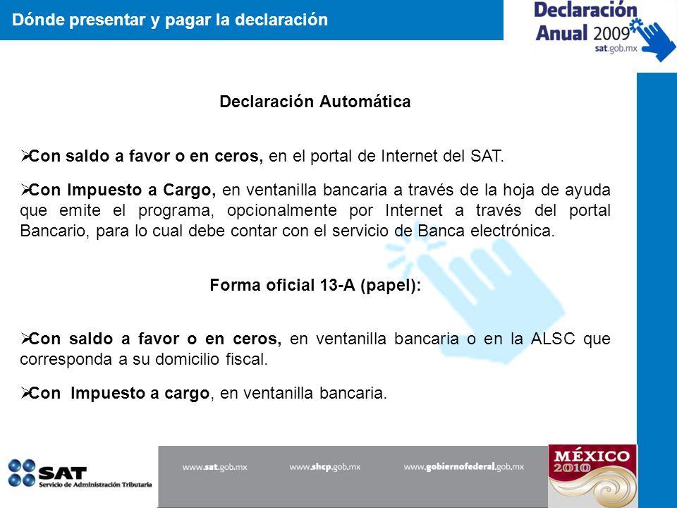 Declaración Automática Forma oficial 13-A (papel):