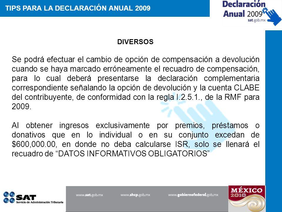 TIPS PARA LA DECLARACIÓN ANUAL 2009
