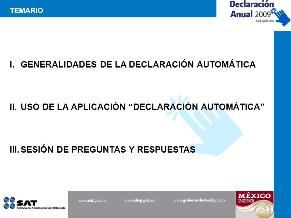 GENERALIDADES DE LA DECLARACIÓN AUTOMÁTICA
