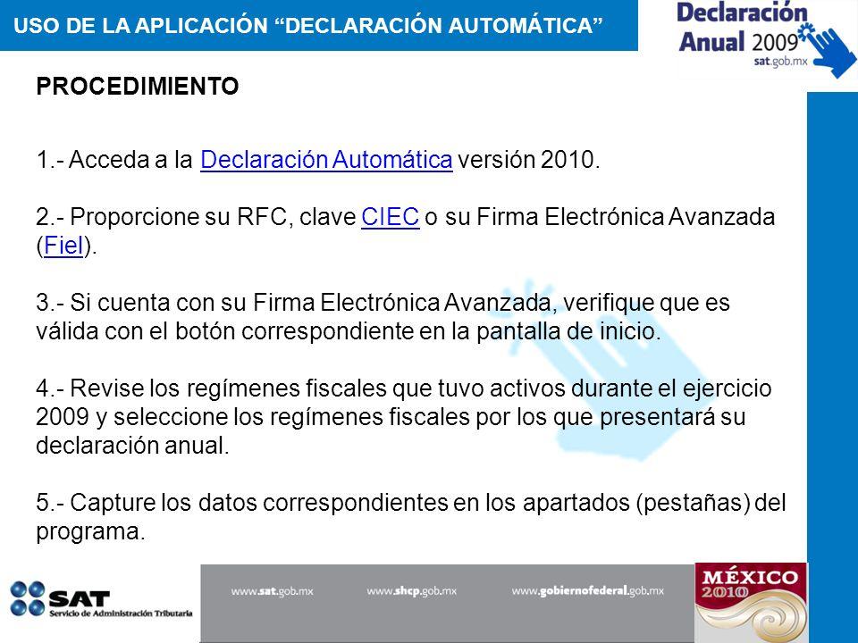 1.- Acceda a la Declaración Automática versión 2010.