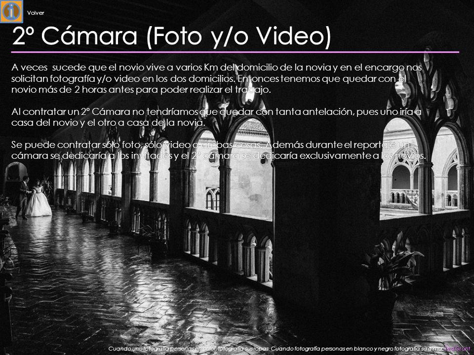 2º Cámara (Foto y/o Video)