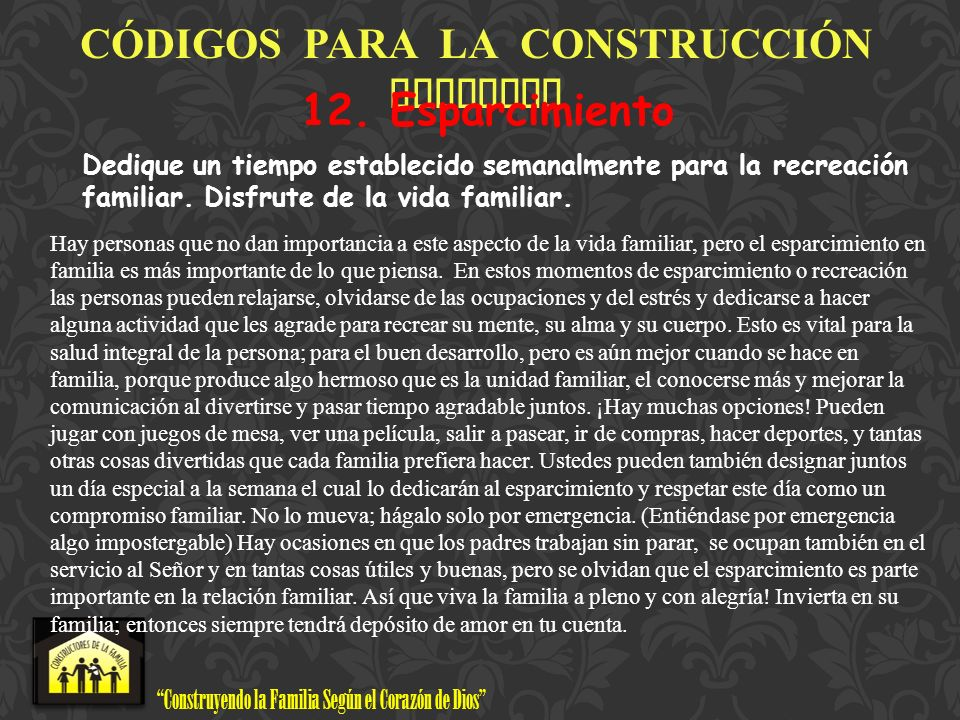 CÓDIGOS PARA LA CONSTRUCCIÓN FAMILIAR