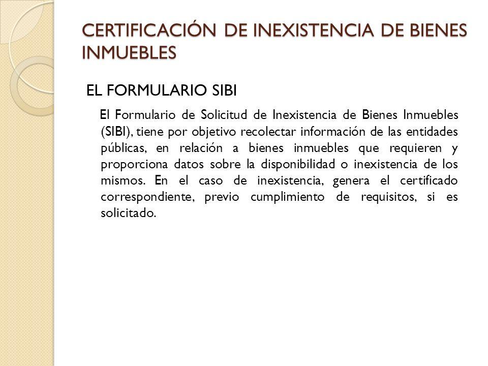 CERTIFICACIÓN DE INEXISTENCIA DE BIENES INMUEBLES