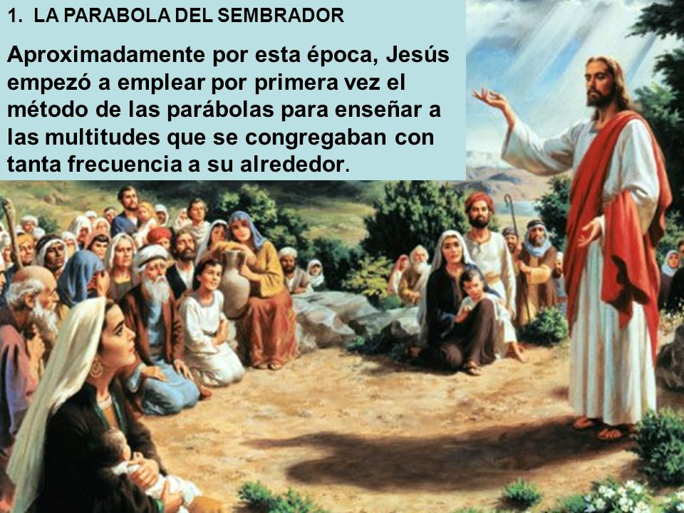 1. LA PARABOLA DEL SEMBRADOR