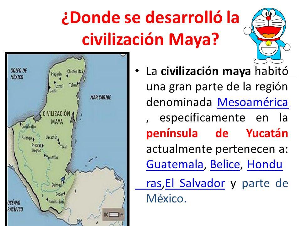 ¿Donde se desarrolló la civilización Maya
