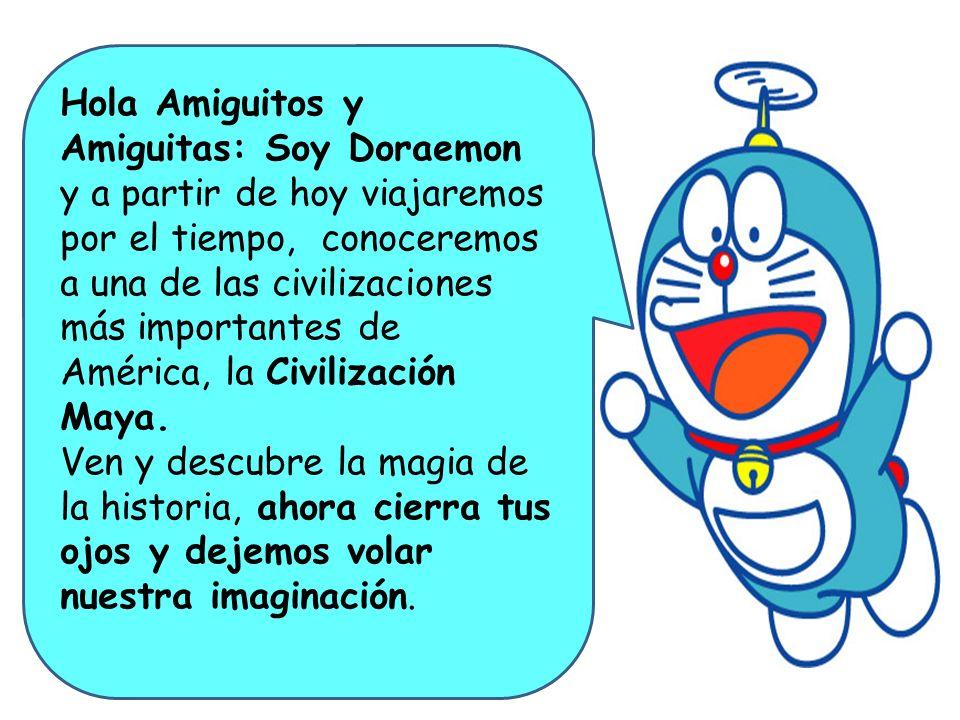 Hola Amiguitos y Amiguitas: Soy Doraemon