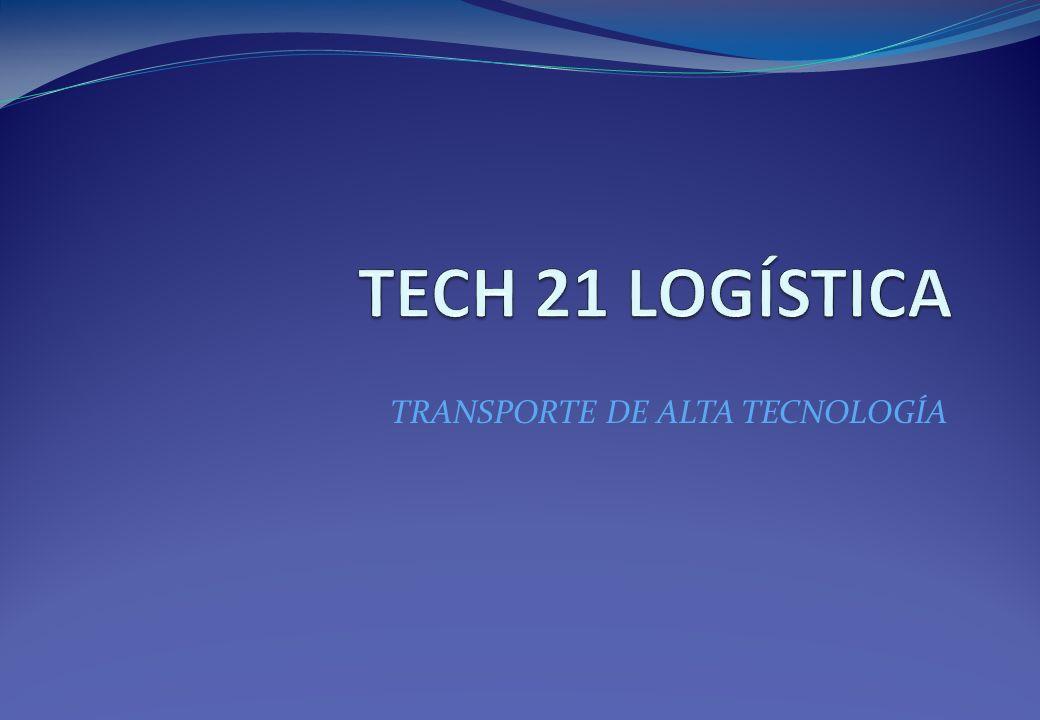 TRANSPORTE DE ALTA TECNOLOGÍA