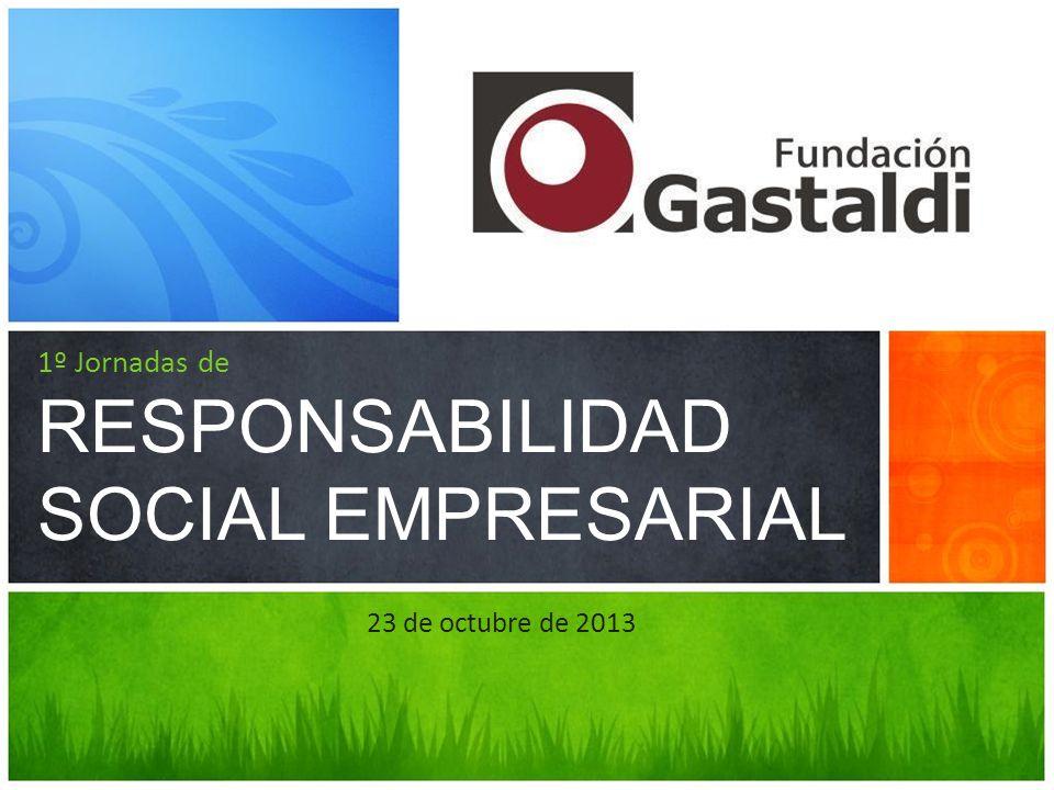 1º Jornadas de RESPONSABILIDAD SOCIAL EMPRESARIAL