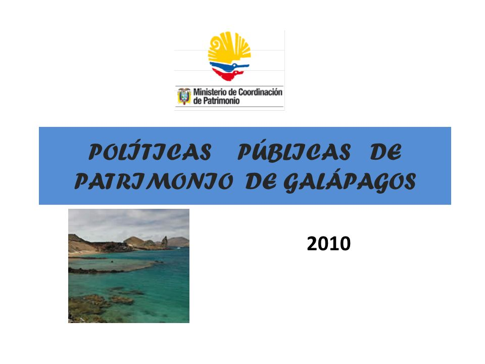 POLÍTICAS PÚBLICAS DE PATRIMONIO DE GALÁPAGOS