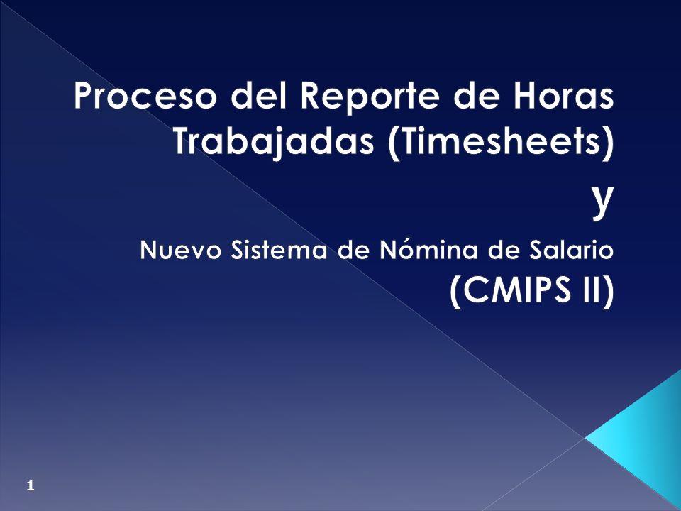 y Proceso del Reporte de Horas Trabajadas (Timesheets) (CMIPS II)