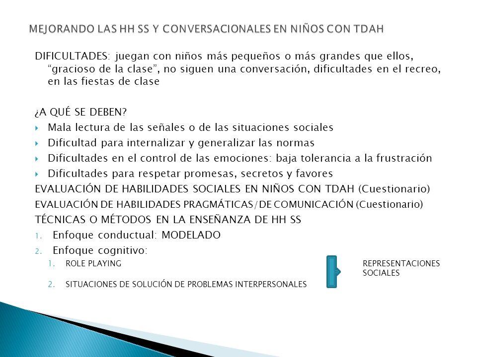 MEJORANDO LAS HH SS Y CONVERSACIONALES EN NIÑOS CON TDAH