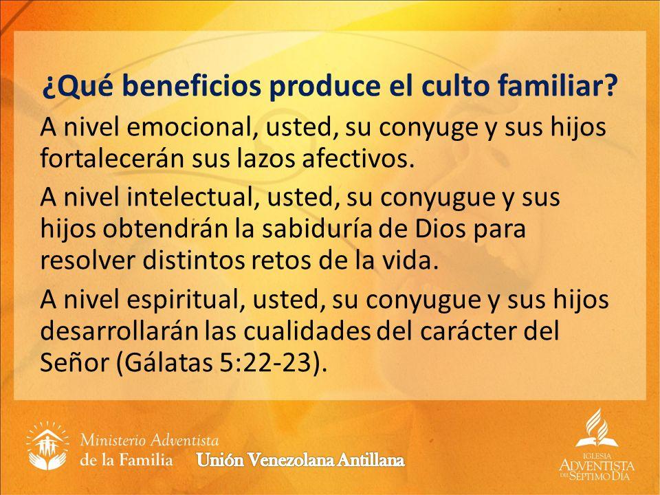 ¿Qué beneficios produce el culto familiar
