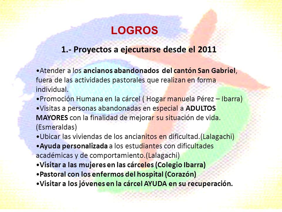 1.- Proyectos a ejecutarse desde el 2011