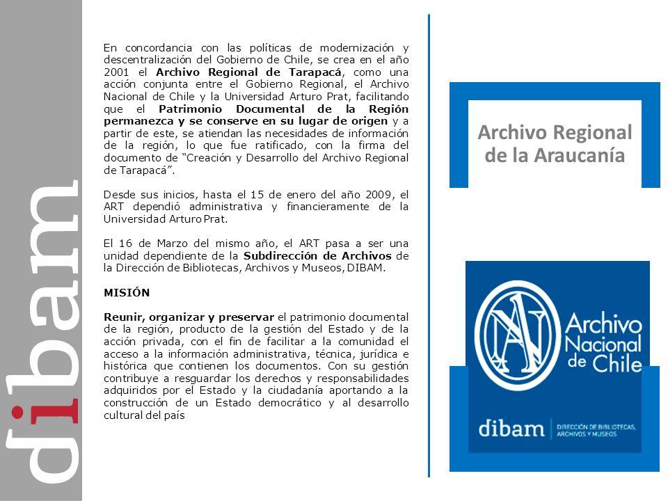 Archivo Regional de la Araucanía Archivo Regional de Tarapacá