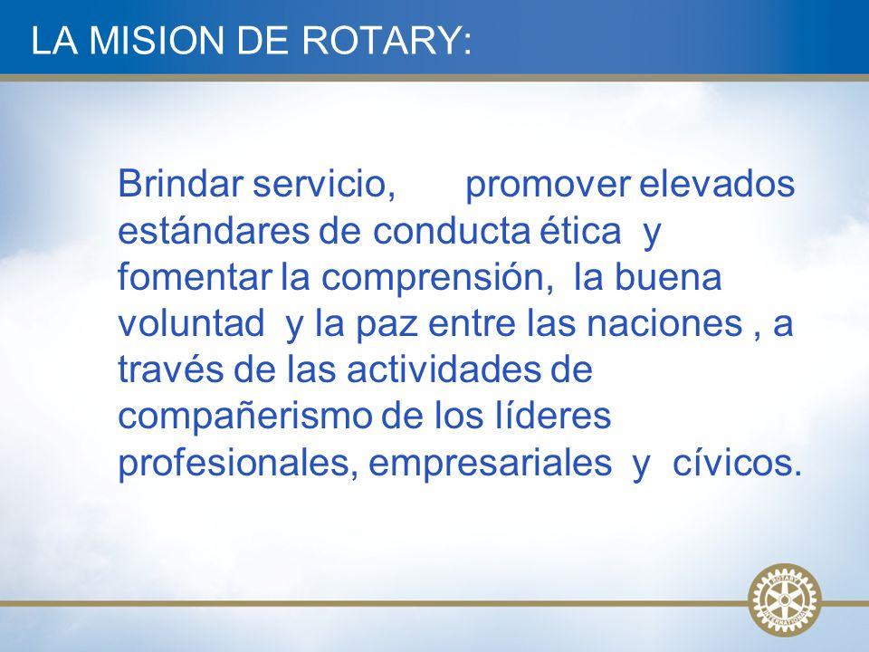 LA MISION DE ROTARY: