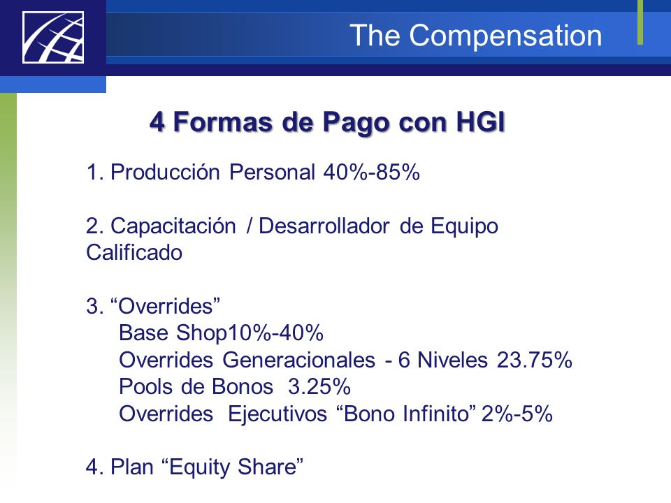 The Compensation 4 Formas de Pago con HGI