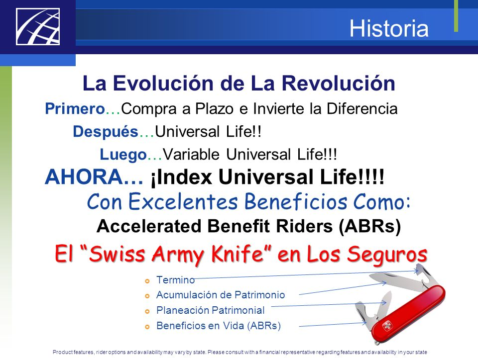 La Evolución de La Revolución Accelerated Benefit Riders (ABRs)