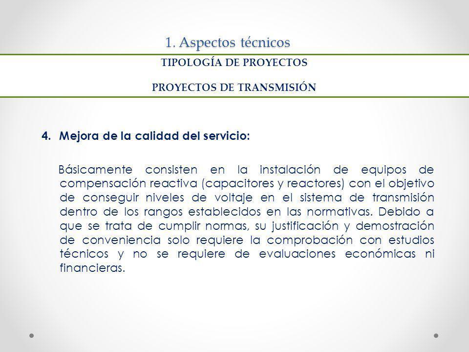 TIPOLOGÍA DE PROYECTOS PROYECTOS DE TRANSMISIÓN