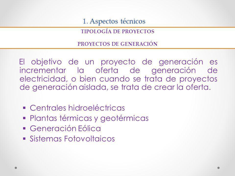 TIPOLOGÍA DE PROYECTOS PROYECTOS DE GENERACIÓN