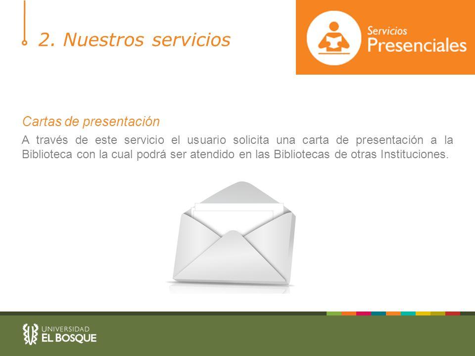 2. Nuestros servicios Cartas de presentación