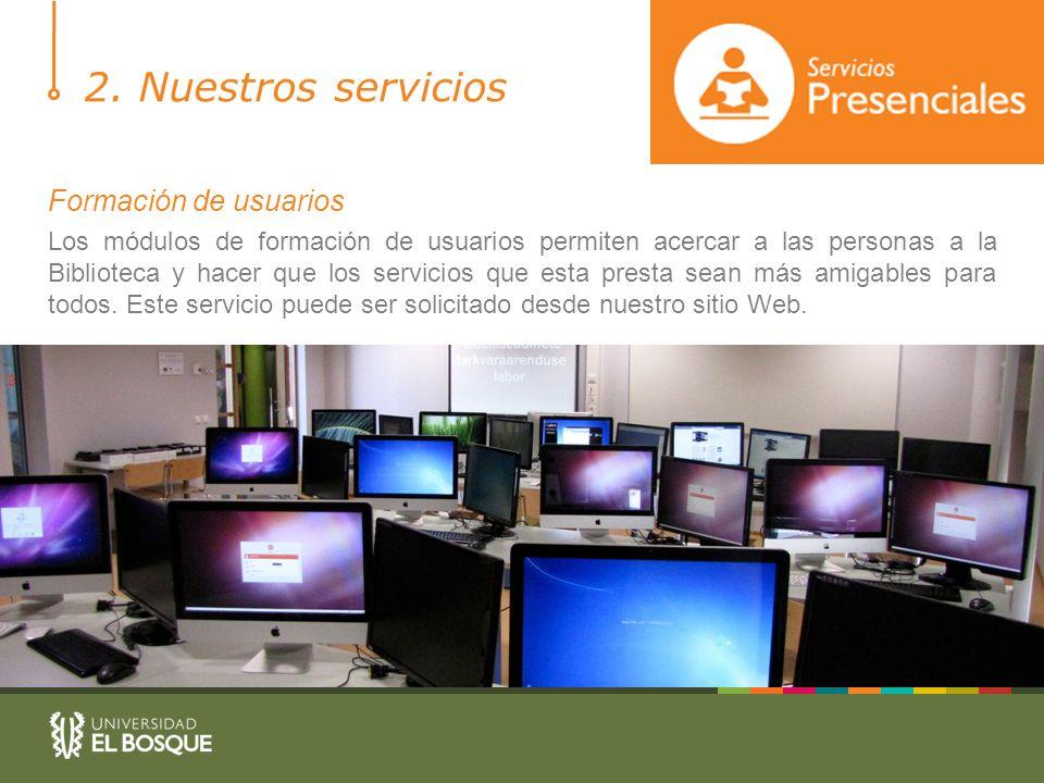 2. Nuestros servicios Formación de usuarios