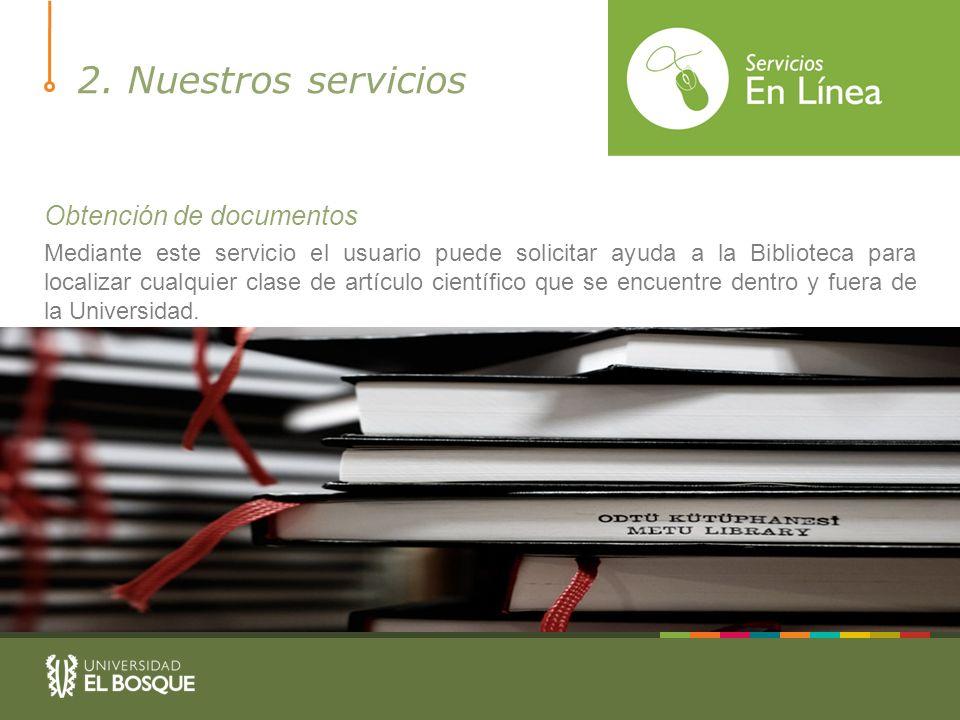 2. Nuestros servicios Obtención de documentos