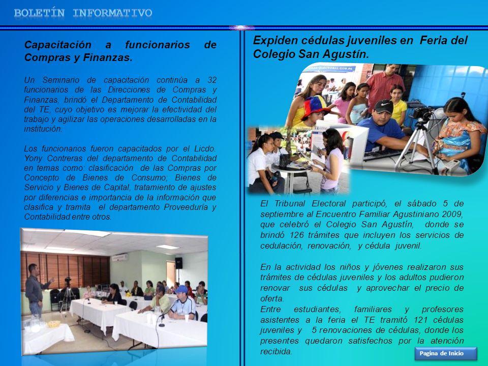 BOLETíN INFORMATIVO Expiden cédulas juveniles en Feria del Colegio San Agustín. Capacitación a funcionarios de Compras y Finanzas.