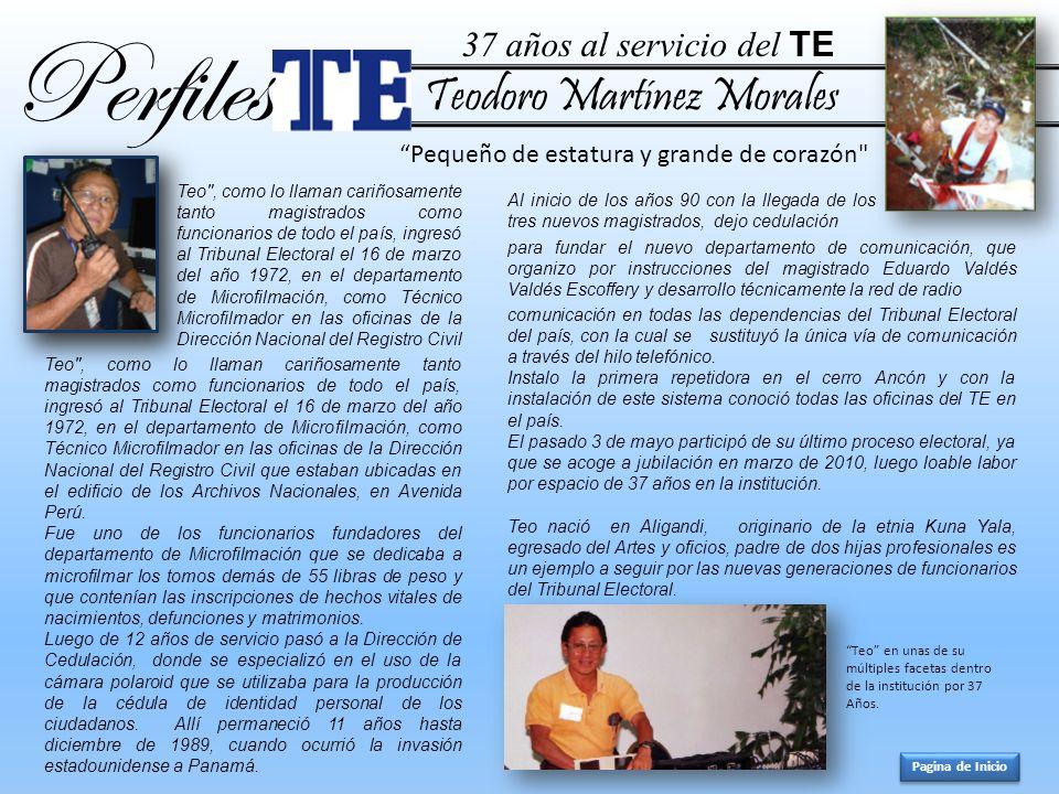 Perfiles Teodoro Martínez Morales 37 años al servicio del TE