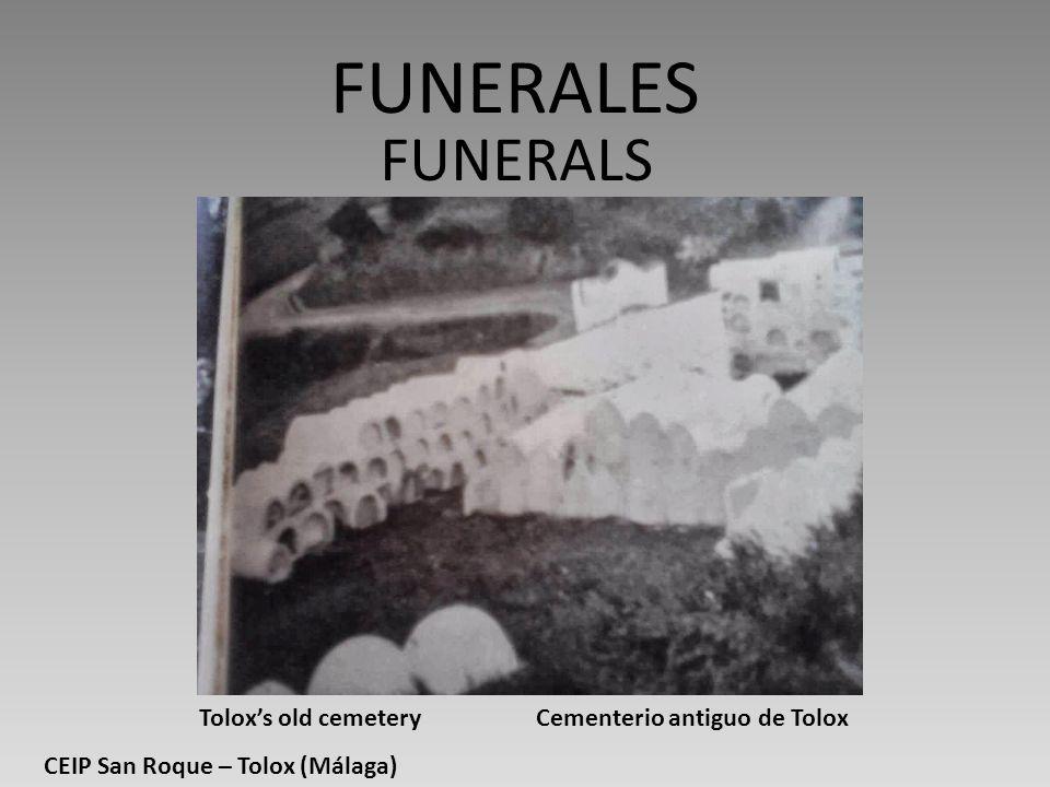 FUNERALES FUNERALS Tolox's old cemetery Cementerio antiguo de Tolox