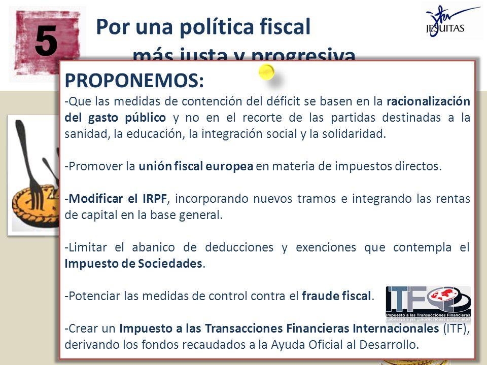 Por una política fiscal más justa y progresiva,