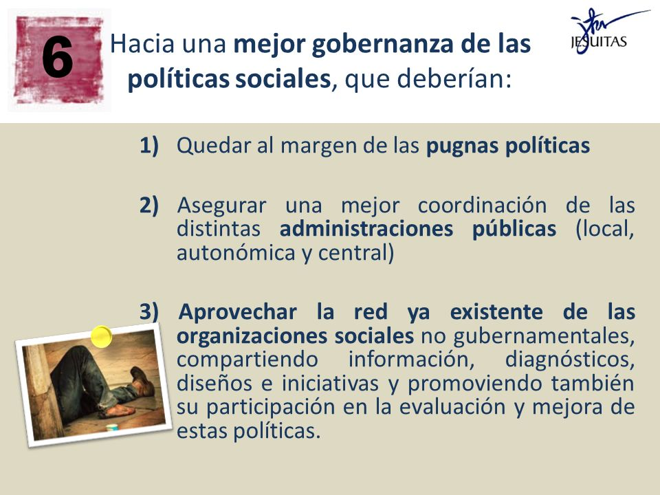 Hacia una mejor gobernanza de las políticas sociales, que deberían: