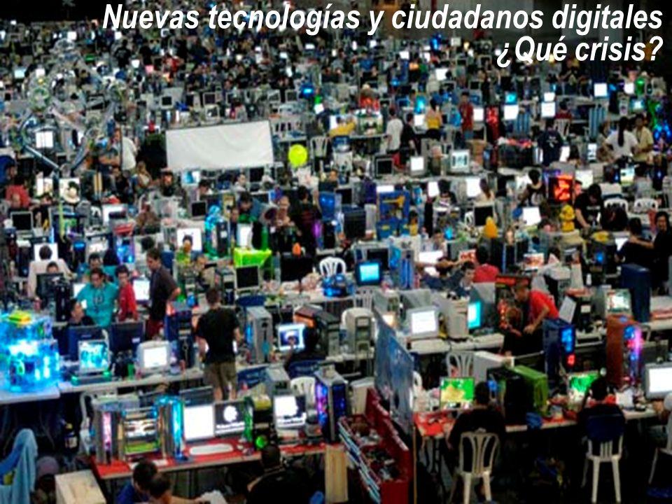 Nuevas tecnologías y ciudadanos digitales ¿Qué crisis