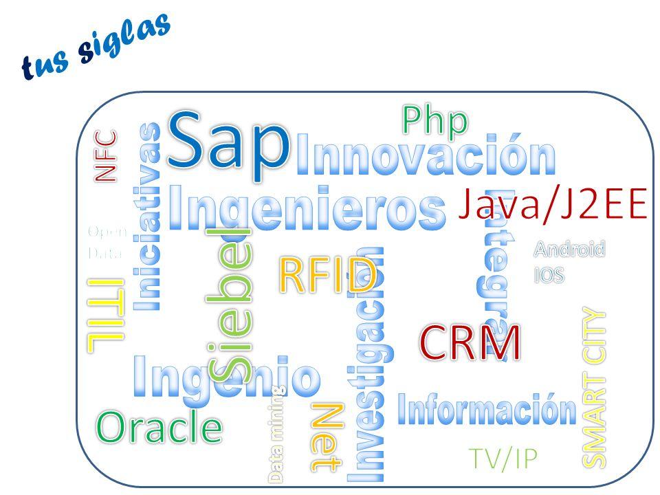 Sap Siebel RFID ITIL CRM Java/J2EE Oracle Net Php tus siglas NFC