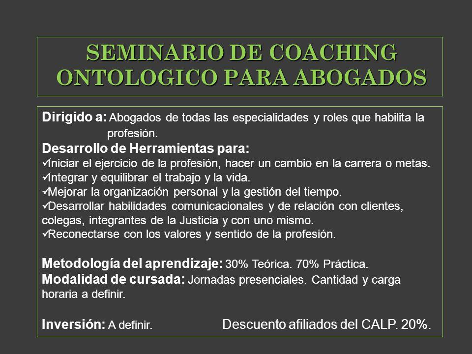 SEMINARIO DE COACHING ONTOLOGICO PARA ABOGADOS