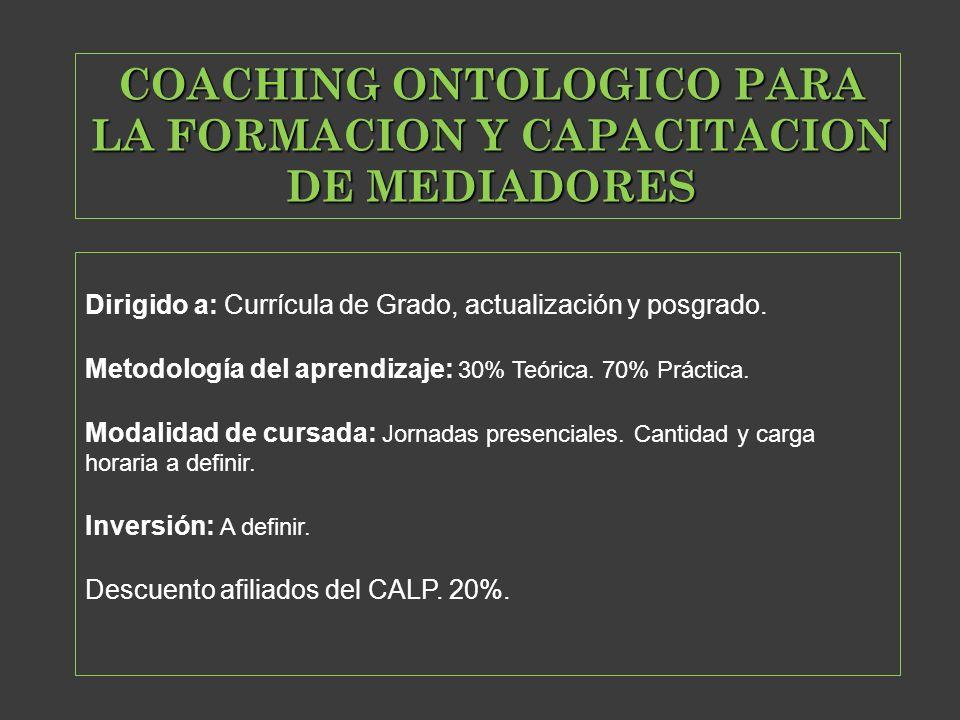COACHING ONTOLOGICO PARA LA FORMACION Y CAPACITACION DE MEDIADORES