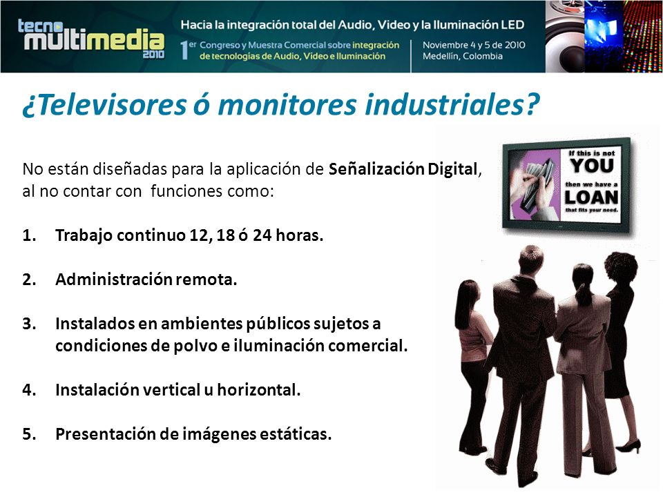 ¿Televisores ó monitores industriales